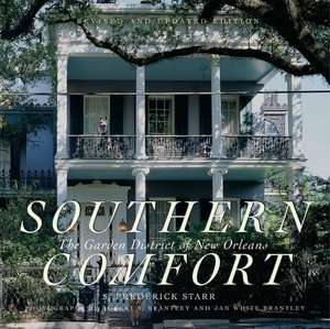 Southern Comfort The Garden District of New Orleans