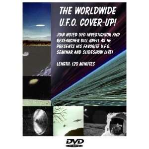 The Worldwide UFO Cover Up Bill Knell Movies & TV