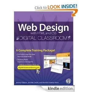 Web Design with HTML and CSS Digital Classroom Jennifer Smith, Jeremy