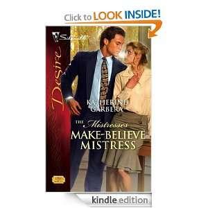 Make Believe Mistress (Silhouette Desire) Katherine Garbera