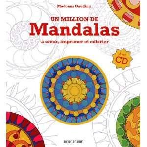 Un million de mandalas à créer, imprimer et colorier
