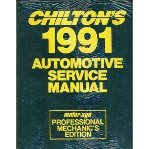 Chiltons 1991 Automotive Service Manual Motor Age