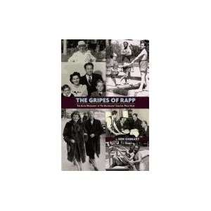 THE GRIPES OF RAPP THE AUTO/BIOGRAPHY OF THE BICKERSONS