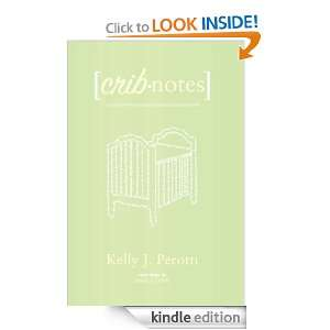 pregnancy, and parenthood: Kelly J. Perotti:  Kindle Store