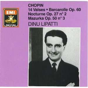 Chopin: Valses, etc. Lipatti: Frederic Chopin, piano
