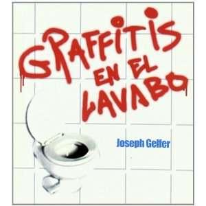 Graffitis En El Lavabo (Minilibros El Aleph) (Spanish Edition): Joseph
