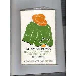 Literatura de resistencia en el Perú colonial: Rolena ADORNO: Books