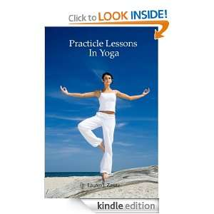 Practical Lessons In Yoga: Lauren Zarate:  Kindle Store