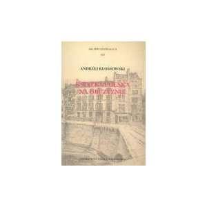 , XX Wiek (Polish Edition) (9788323115588): Andrzej Kossowski: Books