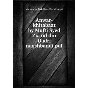 Anwar khitabaat by Mufti Syed Zia ud din Qadri naqshbandi.pdf