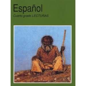 Espanol Cuarto Grado Lecturas Secretaria de Educacion Publica Books