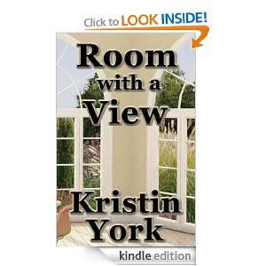 Room with a View: Kristin York:  Kindle Store