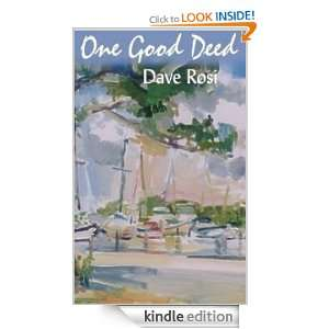 One Good Deed Dave Rosi  Kindle Store
