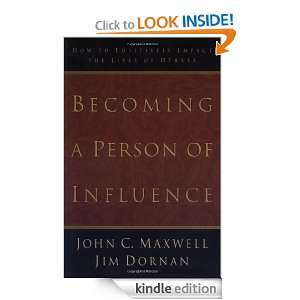 Person of Influence How to Positively Impact the Lives of Others