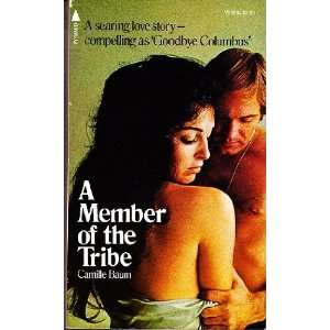 A Member of the Tribe (9780515029598) Camille Baum Books