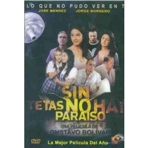 Sin Tetas No Hay Paraiso (La Pelicula): Movies & TV