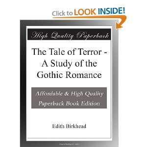 Tale of Terror   A Study of the Gothic Romance: Edith Birkhead: Books
