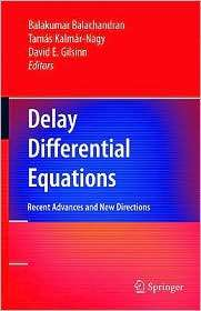 Delay Differential Equations Recent Advances and New Directions