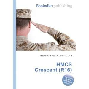 HMCS Crescent (R16) Ronald Cohn Jesse Russell Books