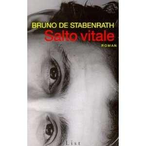 com Salto vitale. Roman. (9783471788264) Bruno de Stabenrath Books