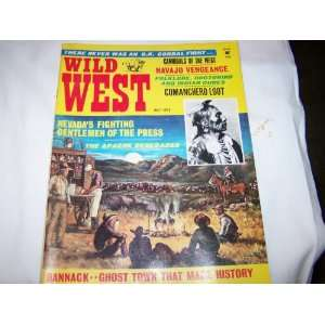 Wild West Magazine July 1972 (There Never Was A O.K. Corral Fight