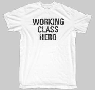 WORKING CLASS HERO John Lennon Beatles Emo NYC T Shirt