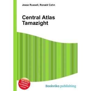 Central Atlas Tamazight Ronald Cohn Jesse Russell Books