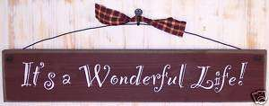ITS A WONDERFUL LIFE Shabby Country Sign ASSTED COLORS