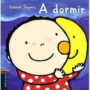 A dormir (Raul) (Spanish Edition) (9788426371669) Liesbet