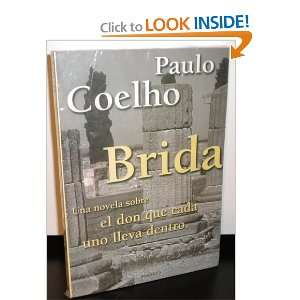 com The Brida (Spanish Edition) (9789507429712) Paulo Coelho Books