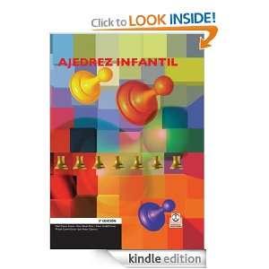 Ajedrez infantil (Spanish Edition) Pablo Castro Girona
