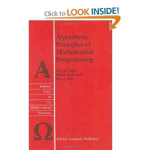 Algorithmic Principles of Mathematical Programming (Texts