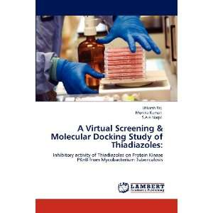 A Virtual Screening & Molecular Docking Study of