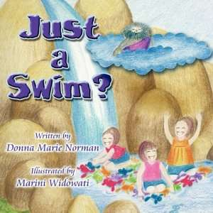 Swim? (9781606721827): Donna Marie Norman, Marini Widowati: Books