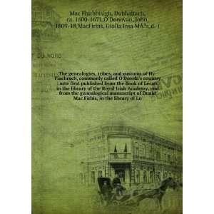 Duald ODonovan, John, ; MacFirbis, Giolla Iosa Mor. Mac Firbis Books