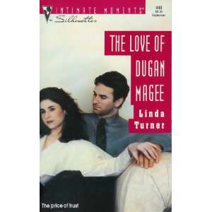 The Love of Dugan Magee (Silhouette Intimate Moments No