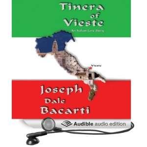 Tinera of Vieste An Italian Love Story [Unabridged] [Audible Audio