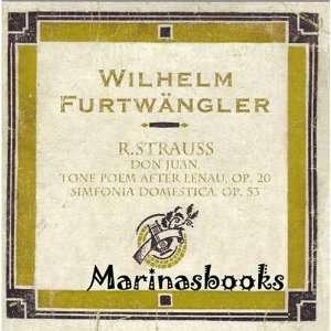 W. Furtwangler Richard Strauss Don Juan, Op. 20