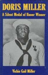 Doris Miller Pearl Harbor Hero by Vickie Gail Miller 2002, Hardcover