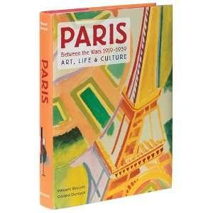 Paris Between the Wars 1919â€1939 Art Life & Culture