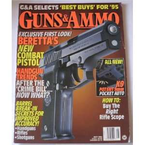 May 1995: Berettas New Combat Pistol: Kevin E. Steele (Editor): Books