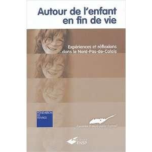Autour de lenfant en fin de vie (French Edition