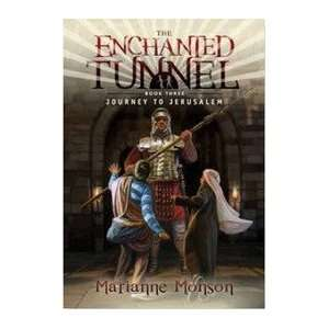 The Enchanted Tunnel   Vol 3   Journey to Jerusalem Books