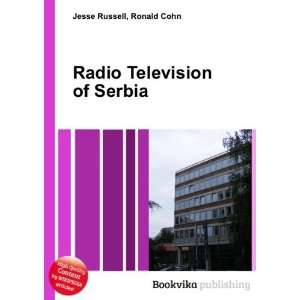 Radio Television of Serbia Ronald Cohn Jesse Russell