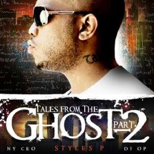 Styles P D Block   Tales From The Ghost Pt.2   Mixtape