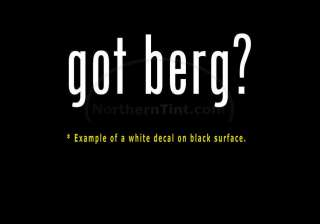 got berg? Funny wall art truck car decal sticker