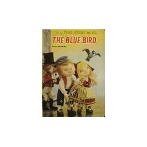 The Blue Bird (Living Story Book)  Books