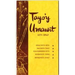 Tayoy Umawit: Lets Sing: Janet. Johnson: Books
