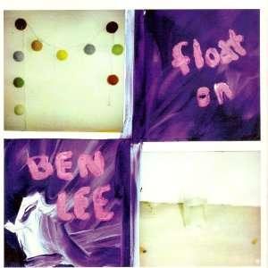 Float On/I Heard You Got Action Split 7 Vinyl Ben Lee