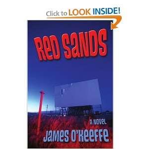 Red Sands A Novel (9780595389148) James OKeeffe Books